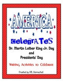 America Celebrates Martin Luther King Jr. Day and Presidents' Day