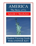 America The Story of Us: (Episode 2 - Revolution) Video Guide