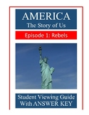 America The Story of Us: Rebels (Episode 1) - Video Guide