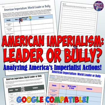 American Imperialism: World Leader or Bully Worksheet & Lesson