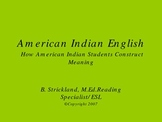 American Indian English How American Indian Students Const