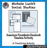 American Presidents Facebook-like Timeline Research Activity