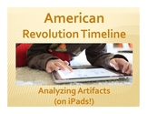 American Revolution Timeline: Analyzing Artifacts (on iPads!)