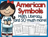 American Symbols Math and Literacy Centers
