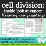 An Inside Look at Cancer (Cancer Article + Graphing Exercise)
