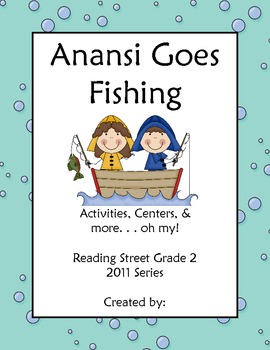 Anansi Goes Fishing Reading Street Grade 2 2011 & 2013 Series