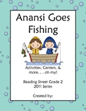 Anansi Goes Fishing Reading Street Grade 2 2011 & 2013 Series