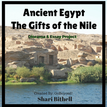 Common Core Ancient Egypt Gifts of the Nile Diorama and Essay