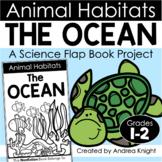 Animal Habitats:  The Ocean  {A Flap Book Project for Grades 1-2}