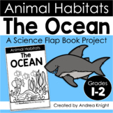 Animal Habitats:  The Ocean  {A Flap Book Project for Grades 1-2}