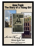 Anne Frank:  The Diary of a Young Girl      Whole Book Test