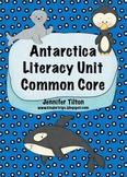 Antarctica Literacy Unit - Common Core