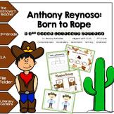 Anthony Reynoso Born to Rope: Bundle of 6 Common Core Lite