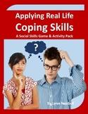 Applying Real Life Coping Skills: A Social Skills Game and