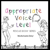 Appropriate Voice Tone  Rescue Dogs' Series Autism/ELD/SPED