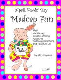 April Fools' Day Madcap Fun