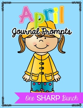 April Journal Prompts - No Prep Work on Writing