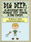 "Archaeology for Kids:  ""Dig Deep"" Interdisciplinary Unit"