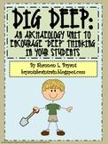"Archaeology for Kids:  ""Dig Deep"" Interdisciplinary Unit"