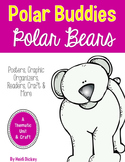Polar Bear Thematic Unit & Craft