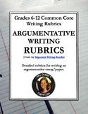 Argument Writing Rubrics Grades 6-12 Common Core