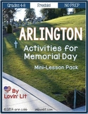 Arlington: A Memorial Day Unit for Grades 4-8 ~ Freebie!
