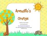 Armadillo's Orange Teacher Resource Kit