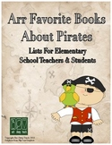 """Arr Favorite Books About Pirates"" - A List for Elementary"