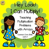 Arrays Mini- Unit - Hey Look!  I Can Multiply!