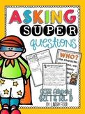 Asking {SUPER} Questions - Questioning Mini-Unit