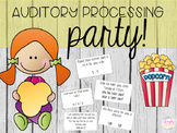 Auditory Processing Party!