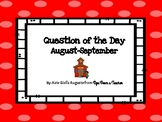 August/September Question of the Day Prompts