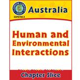 Australia: Human and Environmental Interactions Gr. 5-8