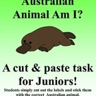 Australian Animal Cut & Paste Task - What Australian Animal Am I?