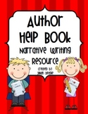 Author Help Book: Ultimate Student Resource for Narrative Writing