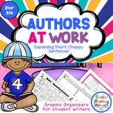 Authors at Work!-Expanding Short, Choppy Sentences