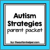 Autism Strategies {PARENT PACKET}