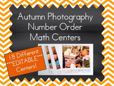 *EDITABLE* Autumn Photography Number Order Math Center