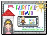 BASKET LABELS for a FAIRY TALE CLASSROOM THEME {fairytale}
