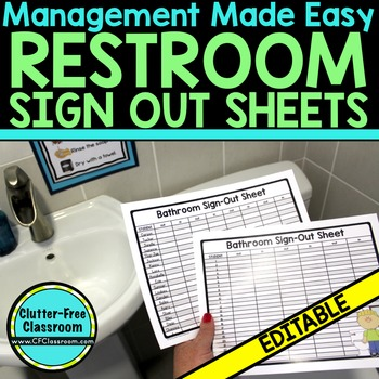 BATHROOM SIGN-OUT SHEETS for CLASSROOM MANAGEMENT-BLACKLIN