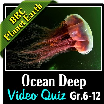 Planet Earth - OCEAN DEEP - Video Quiz {Editable}