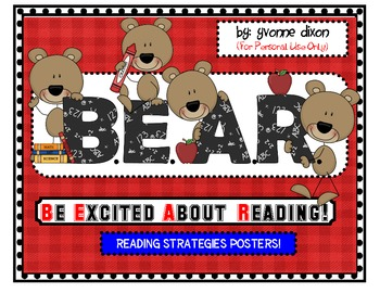 B.E.A.R. Be Excited About Reading Strategy Posters!