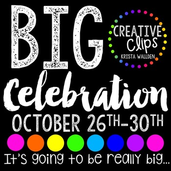 BIG CELEBRATION INFORMATION! {Creative Clips Digital Clipart}