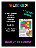 "BLOCKED ""Algebra"": Middle School Math Game for Evaluating"