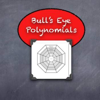 BULLS-EYE!  Polynomial Operations Practice Add, Subtract,
