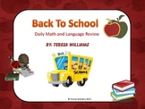 Back To School: Daily Math and Language Review