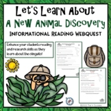Back To School Webquest  - New Animal Discovery