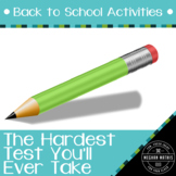 Back to School Activities - The Hardest Test of the Year!