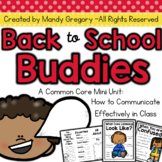 Back to School Buddies:An ELA Common Core Mini Unit