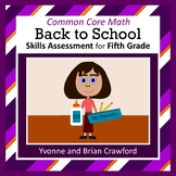 Back to School Common Core Math Skills Assessment (5th Grade)
